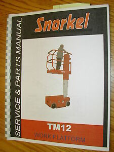 snorkel tm12 lift service parts manual work platform maintenance rh ebay com Upright Lift Upright Tm12 Wiring-Diagram