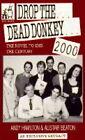 Drop the Dead Donkey 2000 by Andy Hamilton, Alistair Beaton (Hardback, 1994)