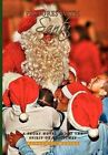 Pictures With Santa 9781453539262 by Ronald Maciel Hardcover