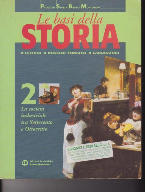 Le basi della storia 2 - Scolastiche Bruno Mondadori - 2004