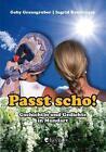 Passt scho! von Ingrid Romberger und Gaby Grausgruber (2016, Gebundene Ausgabe)