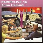Fabriclive.16 by Adam Freeland (CD, Jun-2004, Fabric (Label))
