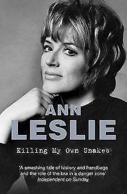 1 of 1 - Leslie, Ann, Killing My Own Snakes: A Memoir, Very Good Book