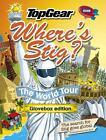 Where's Stig: The World Tour von Rod Hunt (2012, Gebundene Ausgabe)