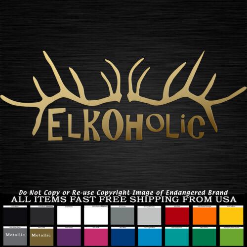 Bull Elk Elkoholic huge Antlers Bugling Hunter Horns bow decal Sticker Wildlife