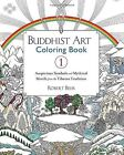 Buddhist Art Coloring Book 1: Auspicious Symbols and Mythical Motifs from the Tibetan Tradition by Robert Beer (Paperback, 2016)