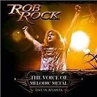 Rob Rock - Voice of Melodic Metal (Live in Atlanta/Live Recording, 2009)