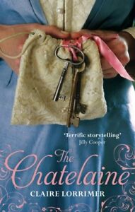 The-Chatelaine-Rochford-Trilogy-Book-1-By-Claire-Lorrimer