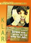 Stress nicht so rum, ich find schon 'nen Job! von Kurt Wasserfall (2010, Gebundene Ausgabe)