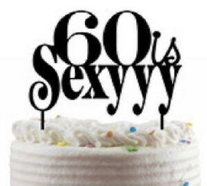 Miraculous 60Th Birthday Acrylic Cake Topper 60 Is Sexy 638932680559 Ebay Birthday Cards Printable Inklcafe Filternl
