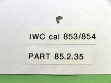 IWC cal  853 / 854   Setting lever tirette part IWC 85 2 35       443