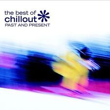 Best of Chillout Past and Present by Various Artists (CD, Apr-2004, Nettwerk)