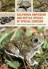 California Amphibian and Reptile Species of Special Concern by H. Bradley Shaffer, Amber N. Wright, Robert C. Thomson (Paperback, 2016)