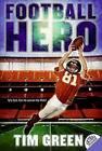 Football Hero by Tim Green (Paperback / softback)