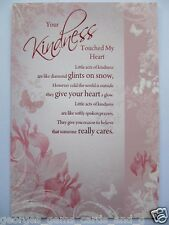 WONDERFULLY WORDED YOUR KINDNESS TOUCHED MY HEART GREETING CARD