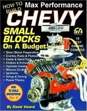 How to Build Max Performance Chevy Small Blocks on a Budget S-A Design