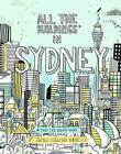 All the Buildings in Sydney by James Gulliver Hancock (Hardback, 2015)