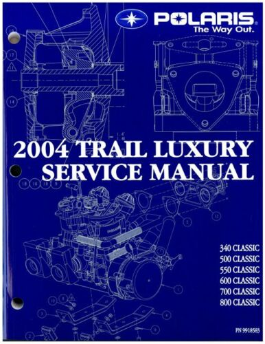 Polaris 2004 Snowmobile 340 500 550 600 700 800 Classic service manual binder