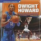 Dwight Howard: Basketball Superstar by Joanne Mattern (Paperback / softback, 2011)
