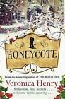 Honeycote by Veronica Henry (Paperback, 2015)