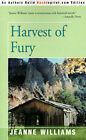 Harvest of Fury by Jeanne Williams (Paperback / softback, 2000)