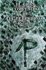 El Gran Compendio de El Peregrino: Relatos by El Peregrino (Paperback / softback, 2015)