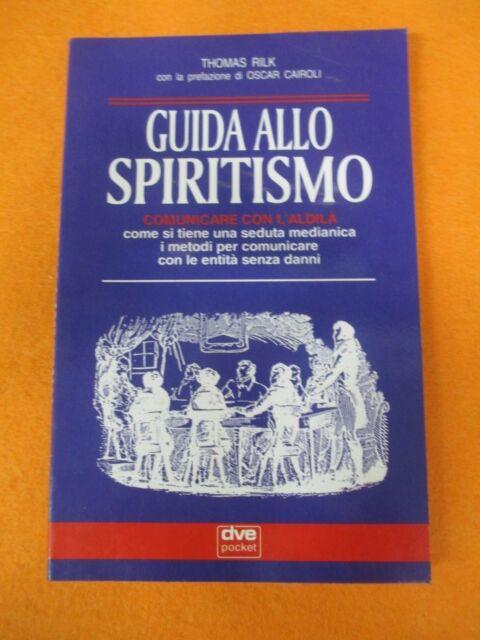 book LIBRO GUIDA ALLO SPIRITISMO di THOMAS RILK DVE POCET 1994 (L5)