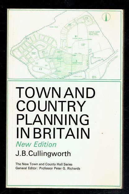 Cullingworth, J.B.; Town and Country Planning in Britain