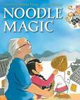 Noodle Magic by Roseanne Thong (Hardback, 2014)