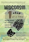 Wisconsin 1 Step at a Time: Taking Steps to Trample Muscular Dystrophy by Bradley Carlson (Hardback, 2012)
