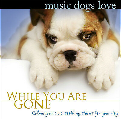 Vet Approved Relaxing Puppy Music NEW! MUSIC DOGS LOVE CD New Puppy Gift