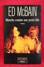 Blanche comme une petite fille - Ed McBain - Ramsay