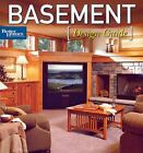 Better Homes and Gardens Home: Basement : Design Guide 20 by Better Homes and Gardens Books Staff (2007, Paperback)