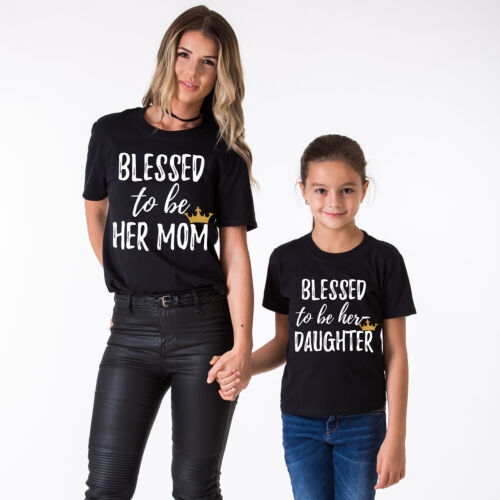 Mother Daughter Matching Shirts Blessed to Be Her Mom Blessed to Be Her Daughter