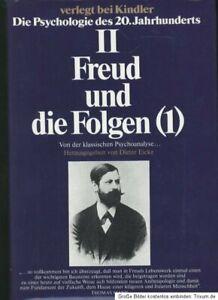 Die Psychologie des 20. Jahrhunderts - Band II + III - Freud und die Folgen 1+2