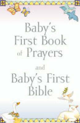 1 of 1 - (Good)-Baby's First Book of Prayers and Baby's First Bible (Baby's First Bible C
