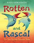 Rotten and Rascal by Paul Geraghty (Paperback, 2007)