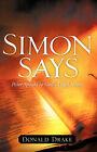 Simon Says by Donald Drake (Paperback / softback, 2007)