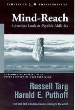 Mind-reach: Scientists Look at Psychic Abilities by Russell Targ, Harold E. Puth