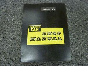 Harnischfeger P&H 8115TC Lattice Boom Truck Crane Shop Service Repair Manual