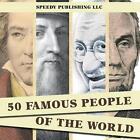 50 Famous People of the World by Speedy Publishing LLC (Paperback / softback, 2014)