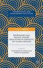 Redefining Asia Pacific Higher Education in Contexts of Globalization: Private Markets and the Public Good: 2015 by Palgrave Macmillan (Hardback, 2015)