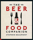 The Beer and Food Companion by Stephen Beaumont (Hardback, 2015)