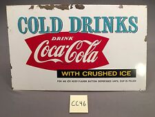 1959 Vintage Cold Drinks Drink Coca Cola With Crushed Ice Metal sign CC46 Coke