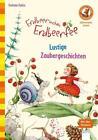 Erdbeerinchen Erdbeerfee. Lustige Zaubergeschichten von Stefanie Dahle (2015, Gebundene Ausgabe)