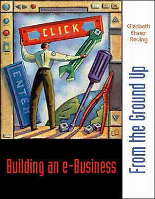 Building an e-Business: From the Ground Up, Reding, Elizabeth Eisner, Used; Good