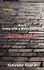 A-To-Z Living with a Made Up Mind: I Will Commandments by Sylvester Veal Jr (Paperback / softback, 2013)