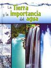 La Tierra y la Importancia del Agua by Shirley Duke (Hardback, 2014)