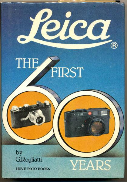 """Candide G.rogliatti Libro """"leica The First 60 Years"""" 1993 Hove Collectors Books D515 Tri"""