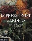 Impressionist Gardens by Judith Bumpus (Paperback, 1998)